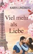 Cover-Bild zu Lindberg, Karin: Viel mehr als Liebe
