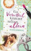 Cover-Bild zu Lindberg, Karin: Ein Vorurteil kommt selten allein