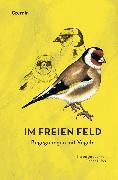 Cover-Bild zu Huber, Florian (Hrsg.): Im freien Feld (eBook)