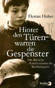 Cover-Bild zu Huber, Florian: Hinter den Türen warten die Gespenster (eBook)