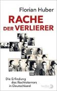 Cover-Bild zu Huber, Florian: Rache der Verlierer (eBook)