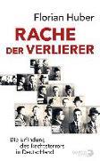 Cover-Bild zu Huber, Florian: Rache der Verlierer