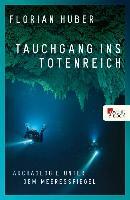Cover-Bild zu Huber, Florian: Tauchgang ins Totenreich (eBook)
