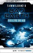 Cover-Bild zu eBook Bad Earth Sammelband 8 - Science-Fiction-Serie