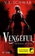 Cover-Bild zu eBook Vengeful - Die Rache ist mein