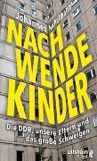 Cover-Bild zu Nachwendekinder von Nichelmann, Johannes