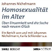 Cover-Bild zu Homosexualität im Alter (Audio Download) von Nichelmann, Johannes