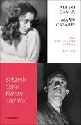 Cover-Bild zu Camus, Albert: Schreib ohne Furcht und viel (eBook)