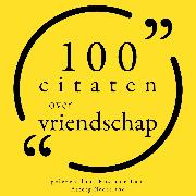 Cover-Bild zu Camus, Albert: 100 citaten over vriendschap (Audio Download)