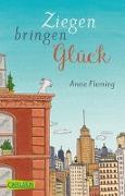 Cover-Bild zu Fleming, Anne: Ziegen bringen Glück
