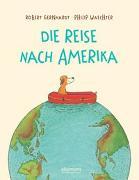 Cover-Bild zu Gernhardt, Robert: Die Reise nach Amerika