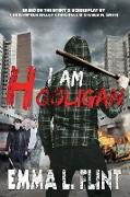 Cover-Bild zu Flint, Emma L.: I Am Hooligan (eBook)