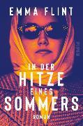 Cover-Bild zu Flint, Emma: In der Hitze eines Sommers (eBook)