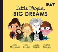 Cover-Bild zu Little People, Big Dreams - Teil 1: Maria Montessori, Jane Goodall, Agatha Christie, Stephen Hawking von Sánchez Vegara, María Isabel