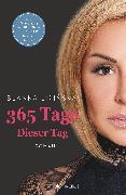 Cover-Bild zu Lipinska, Blanka: 365 Tage - Dieser Tag (eBook)