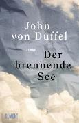 Cover-Bild zu Düffel, John von: Der brennende See