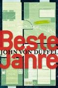 Cover-Bild zu Düffel, John von: Beste Jahre (eBook)