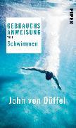 Cover-Bild zu Düffel, John von: Gebrauchsanweisung fürs Schwimmen (eBook)