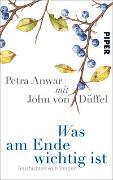 Cover-Bild zu Anwar, Petra: Was am Ende wichtig ist
