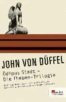 Cover-Bild zu Düffel, John von: Ödipus Stadt - Die Theben-Trilogie (eBook)