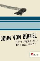 Cover-Bild zu Düffel, John von: Kirschgarten (eBook)