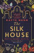 Cover-Bild zu Nunn, Kayte: The Silk House