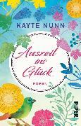 Cover-Bild zu Nunn, Kayte: Auszeit ins Glück (eBook)