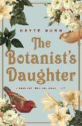 Cover-Bild zu Nunn, Kayte: The Botanist's Daughter