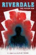 Cover-Bild zu Roehrig, Caleb: The Poison Pen (Riverdale, Novel #5)