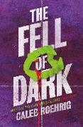 Cover-Bild zu Roehrig, Caleb: The Fell of Dark