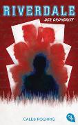 Cover-Bild zu Roehrig, Caleb: RIVERDALE - Der Drohbrief
