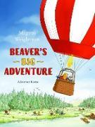 Cover-Bild zu Weightman, Magnus: Beaver's Big Adventure