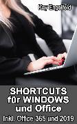 Cover-Bild zu Engelfeld, Kay: Shortcuts für Windows und Office (eBook)
