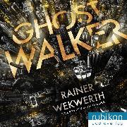 Cover-Bild zu Wekwerth, Rainer: Ghostwalker: <pipe> Spannender Sci-Fi-Roman in einer Virtual-Reality-Welt (Audio Download)