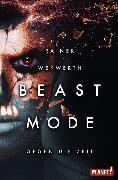 Cover-Bild zu Wekwerth, Rainer: Beastmode 2: Gegen die Zeit (eBook)
