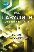 Cover-Bild zu Wekwerth, Rainer: Das Labyrinth (4). Das Labyrinth vergisst nicht