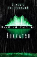 Cover-Bild zu Pietschmann, Claudia: Hamburg Rain 2085. Fukkatsu (eBook)