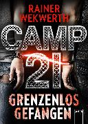 Cover-Bild zu Wekwerth, Rainer: Camp 21 (eBook)