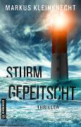 Cover-Bild zu Kleinknecht, Markus: Sturmgepeitscht