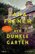 Cover-Bild zu French, Tana: Der dunkle Garten
