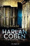 Cover-Bild zu Coben, Harlan: Abgeblockt - Myron Bolitar ermittelt