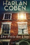 Cover-Bild zu Coben, Harlan: Der Preis der Lüge (eBook)