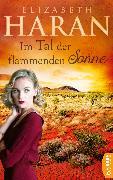 Cover-Bild zu Haran, Elizabeth: Im Tal der flammenden Sonne (eBook)