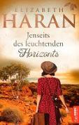 Cover-Bild zu Haran, Elizabeth: Jenseits des leuchtenden Horizonts (eBook)