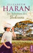 Cover-Bild zu Haran, Elizabeth: Im Schatten des Teebaums (eBook)