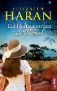 Cover-Bild zu Haran, Elizabeth: Ein Hoffnungsstern am Himmel (eBook)