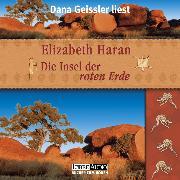 Cover-Bild zu Haran, Elizabeth: Die Insel der roten Erde (Gekürzt) (Audio Download)