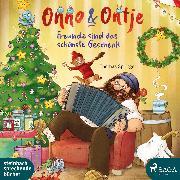 Cover-Bild zu eBook Onno & Ontje - Freunde sind das schönste Geschenk (Band 4)