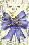 Cover-Bild zu Juli, Hannah: Liebe, lavendelblau
