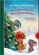 Cover-Bild zu Bohlmann, Sabine: Der kleine Siebenschläfer: Ein Lichterwald voller Weihnachtsgeschichten